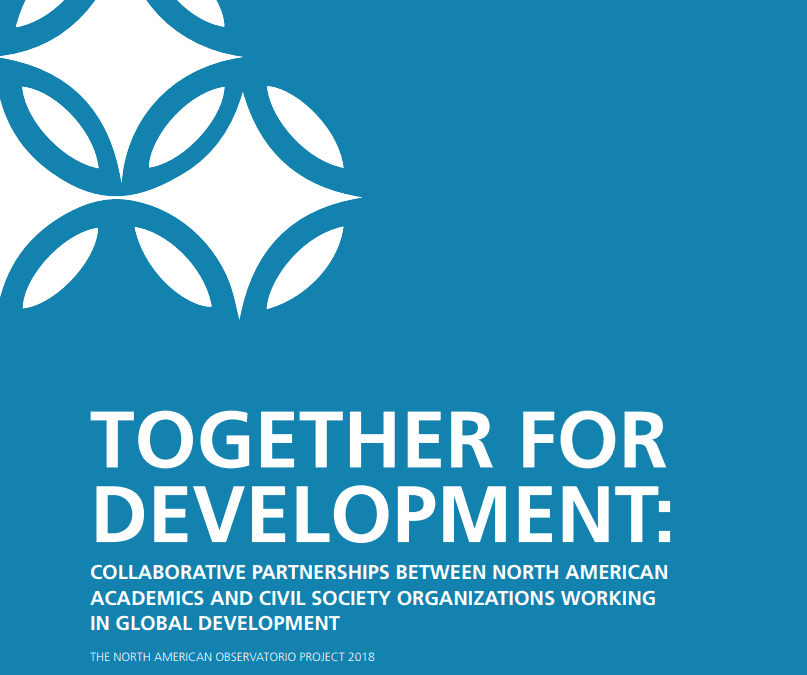 Together for Development: Collaborative Partnerships between North American Academics and Civil Society Organizations Working in Global Development.