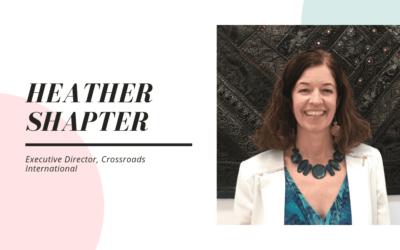 Meet Heather Shapter, Executive Director of Crossroads International