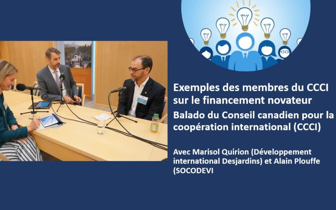 Balado : L'expérience des membres du CCCI relativement au financement novateur pour le développement