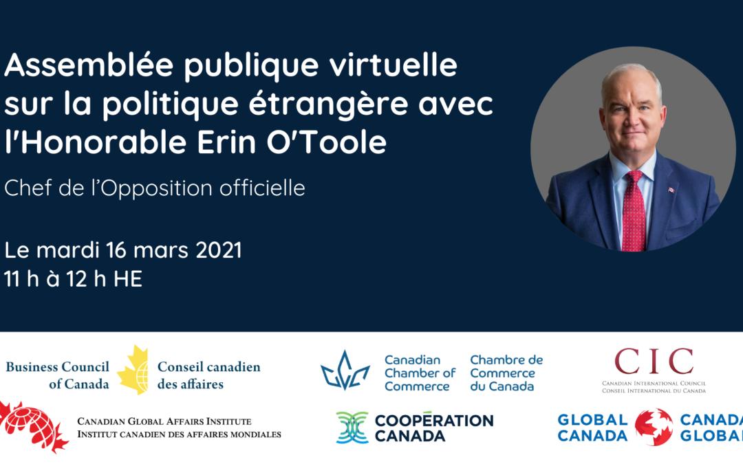 Nos réflexions sur l'Assemblée publique virtuelle du 16 mars sur la politique étrangère avec l'honorable Erin O'Toole