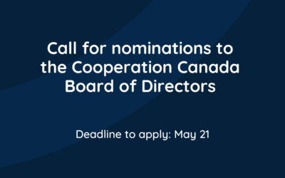 Call for nominations to the Cooperation Canada Board of Directors