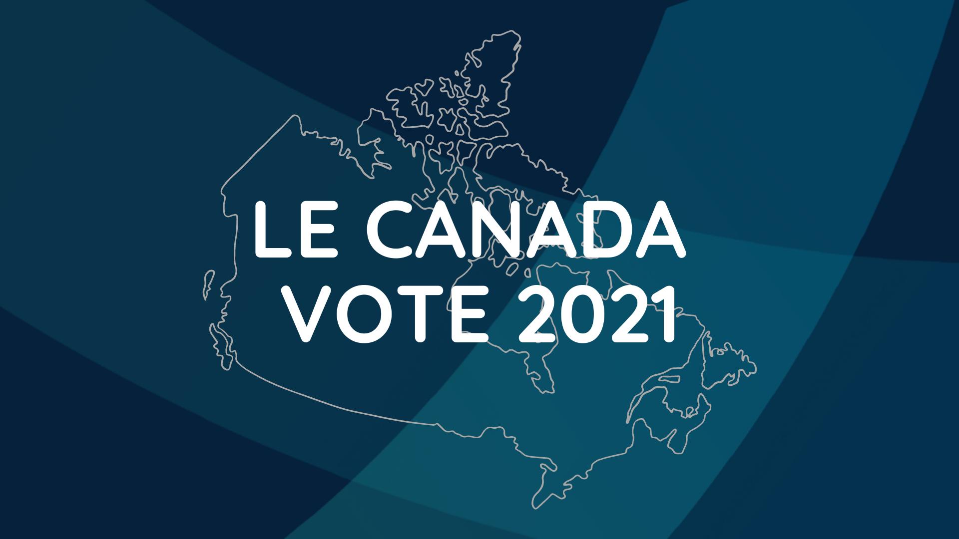 Le Canada vote 2021